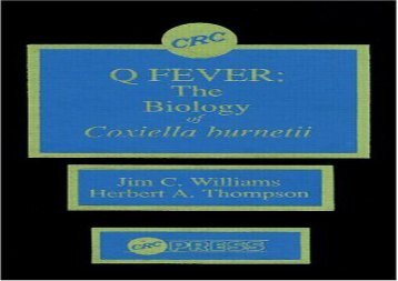 [+][PDF] TOP TREND Q Fever, Volume II: The Biology of Coxiella Burneti: The Biology of Coxiella Burnetii v. 2  [FREE]