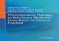[+][PDF] TOP TREND Photodynamic Therapy in Veterinary Medicine: From Basics to Clinical Practice [PDF]
