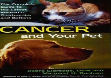 [+][PDF] TOP TREND Cancer and Your Pet: The Complete Guide to the Latest Research, Treatments, and Options  [FULL]