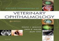[+]The best book of the month Slatter s Fundamentals of Veterinary Ophthalmology, 6e  [FULL]