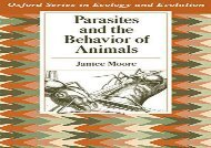 [+][PDF] TOP TREND Parasites and the Behavior of Animals (Oxford Series in Ecology and Evolution)  [READ]