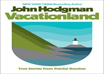 [+][PDF] TOP TREND Vacationland: True Stories from Painful Beaches  [NEWS]