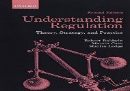[+][PDF] TOP TREND Understanding Regulation: Theory, Strategy, and Practice  [FULL]