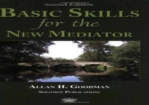 [+]The best book of the month Basic Skills for the New Mediator, Second Edition [PDF]