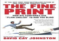 [+]The best book of the month The Fine Print: How Big Companies Use Plain English to Rob You Blind [PDF]