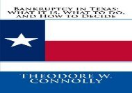 [+][PDF] TOP TREND Bankruptcy in Texas: What it is, What to do, and How to Decide  [FREE]