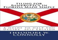 [+]The best book of the month Filing for Bankruptcy in Florida Made Simple: A Guide to Help You Decide  [FULL]