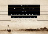[+][PDF] TOP TREND The Dignity of Commerce: Markets and the Moral Foundations of Contract Law [PDF]