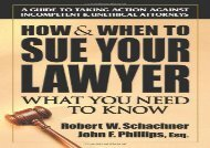 [+]The best book of the month How   When to Sue Your Lawyer: What You Need to Know [PDF]
