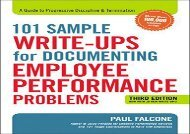 [+][PDF] TOP TREND 101 Sample Write-Ups for Documenting Employee Performance Problems: A Guide to Progressive Discipline   Termination [PDF]