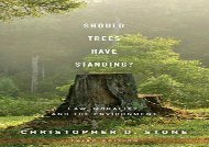 [+]The best book of the month Should Trees Have Standing?: Law, Morality, and the Environment  [FREE]