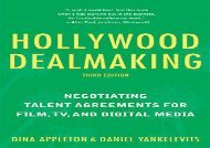 [+][PDF] TOP TREND Hollywood Dealmaking: Negotiating Talent Agreements for Film, TV, and Digital Media (Third Edition)  [FULL]