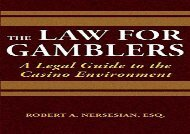 [+]The best book of the month The Law for Gamblers: A Legal Guide to the Casino Environment  [FREE]