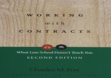 [+]The best book of the month Working with Contracts: What Law School Doesn t Teach You (PLI s Corporate and Securities Law Library) [PDF]
