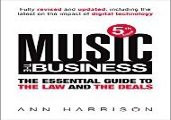 [+][PDF] TOP TREND Music: The Business: The Essential Guide to the Law and the Deals  [NEWS]