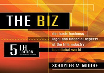 [+][PDF] TOP TREND The Biz, 5th Edition (Expanded and Updated): The Basic Business Legal and Financial Aspects of the Film Industry  [READ]