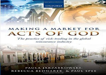 [+]The best book of the month Making a Market for Acts of God: The Practice of Risk Trading in the Global Reinsurance Industry  [READ]