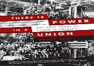 [+]The best book of the month There Is Power in a Union: The Epic Story of Labor in America  [READ]