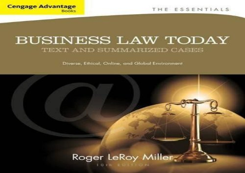 [+]The best book of the month Cengage Advantage Books: Business Law Today, The Essentials: Text and Summarized Cases  [DOWNLOAD]