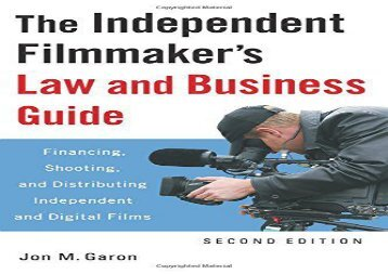 [+][PDF] TOP TREND Independent Filmmaker s Law and Business Guide: Financing, Shooting, and Distributing Independent and Digital Films  [NEWS]