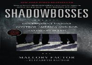[+][PDF] TOP TREND Shadowbosses: Government Unions Control America and Rob Taxpayers Blind  [DOWNLOAD]