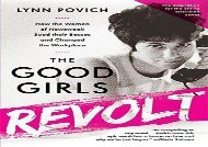 [+]The best book of the month The Good Girls Revolt (Media tie-in): How the Women of Newsweek Sued their Bosses and Changed the Workplace  [NEWS]
