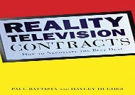 [+][PDF] TOP TREND Reality Television Contracts: How to Negotiate the Best Deal  [NEWS]