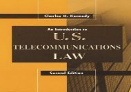 [+]The best book of the month An Introduction to U.S. Telecommunications Law, Second Edition (Telecommunications Library)  [DOWNLOAD]