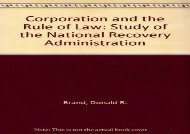 [+][PDF] TOP TREND Corporation and the Rule of Law: Study of the National Recovery Administration [PDF]
