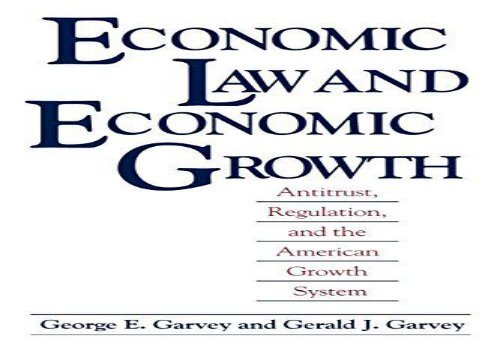 [+]The best book of the month Economic Law and Economic Growth: Antitrust, Regulation, and the American Growth System  [NEWS]