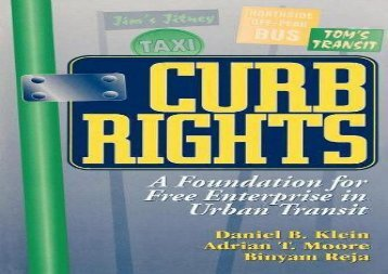 [+]The best book of the month Curb Rights: A Foundation for Free Enterprise in Urban Transit  [READ]
