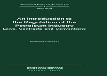 [+]The best book of the month An Introduction to the Regulation of the Petroleum Industry: Laws, Contracts and Conventions (International Energy   Resources Law   Policy)  [DOWNLOAD]