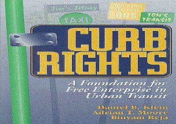 [+][PDF] TOP TREND Curb Rights: Foundation for Free Enterprise in Urban Transit  [FULL]