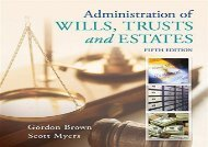 [+][PDF] TOP TREND Administration of Wills, Trusts, and Estates (Mindtap Course List) [PDF]