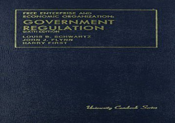 [+]The best book of the month Free Enterprise Economic Org: Government Regulation. (University Casebooks) [PDF]