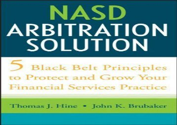 [+][PDF] TOP TREND NASD Arbitration Solution: Five Black Belt Principles to Protect and Grow Your Financial Services Practice  [NEWS]