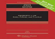 [+]The best book of the month Property Law: Rules, Policies, and Practices (Aspen Casebook) [PDF]