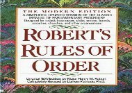 [+][PDF] TOP TREND Robert s Rules of Order: A Simplified, Updated Version of the Classic Manual of Parliamentary Procedure  [DOWNLOAD]