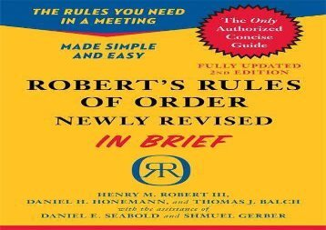 [+][PDF] TOP TREND Robert s Rules of Order Newly Revised In Brief, 2nd edition (Roberts Rules of Order in Brief)  [READ]