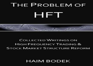 [+]The best book of the month The Problem of HFT: Collected Writings on High Frequency Trading   Stock Market Structure Reform  [READ]