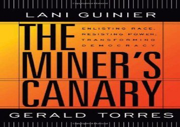 [+]The best book of the month The Miner s Canary: Enlisting Race, Resisting Power, Transforming Democracy (Nathan I.Huggins Lectures) (The Nathan I. Huggins Lectures)  [FREE]