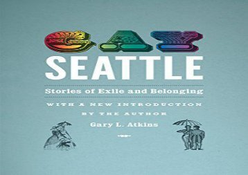 [+][PDF] TOP TREND Gay Seattle: Stories of Exile and Belonging  [FULL]