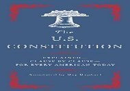 [+]The best book of the month The U.S. Constitution: Explained--Clause by Clause--For Every American Today  [DOWNLOAD]