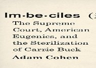 [+]The best book of the month Imbeciles: The Supreme Court, American Eugenics, and the Sterilization of Carrie Buck  [READ]