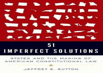 [+][PDF] TOP TREND 51 Imperfect Solutions: States and the Making of American Constitutional Law  [DOWNLOAD]
