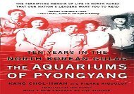 [+]The best book of the month The Aquariums of Pyongyang: Ten Years in the North Korean Gulag  [FULL]