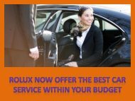 Rolux now offer the best car service within your budget