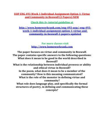 UOP ENG 493 Week 1 Individual Assignment Option 1 Virtue and Community in Beowulf (2 Papers) NEW