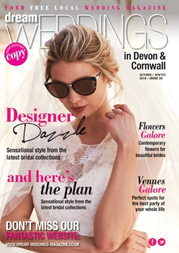 Dream Weddings Magazine - Devon & Cornwall - issue.30