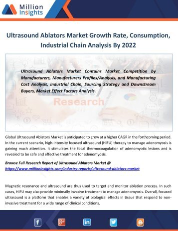 Ultrasound Ablators Market Growth Rate, Consumption, Industrial Chain Analysis By 2022